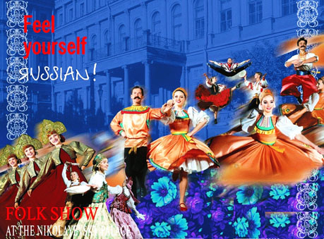 Russian Folk-Show at Nikolayevsky Palace TICKET ONLY